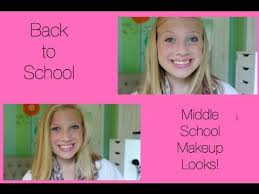 back to middle makeup looks 6th 7th 8th
