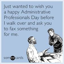 Admin Professionals Day Cards Just Wanted To Wish You A Happy Administrative Professionals Day