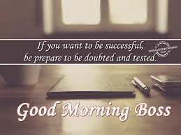 Good Morning Boss Quotes Best of Good Morning Wishes For Boss Good Morning Pictures