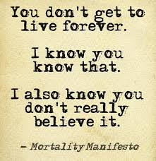 Image result for mortality quotes