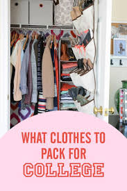 College Packing List App What Clothes To Pack For College In 2018 College Life Pinterest