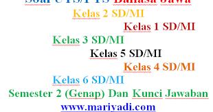 Kunci jawaban lks bahasa inggris bab 2 kelas 11 semester 2 k13. Soal Uts Bahasa Jawa Kelas 4 Sd Mi Semester 2 Genap Dan Kunci Jawaban Paket 2 Mariyadi Com