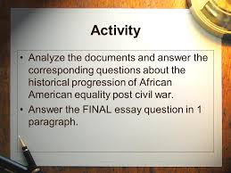 the fourteenth amendment warm up ppt  activity analyze the documents and answer the corresponding questions about the historical progression of african american