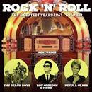 Rock 'n' Roll: The Greatest Years: 1963-64, Vol. 2