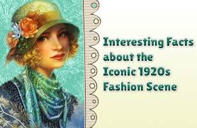 1920s Fashion Interesting Facts About The Iconic 1920s Fashion Scene Did