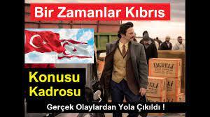 Bir Zamanlar Kıbrıs Konusu ve Kadrosu - YouTube