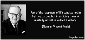 Part of the happiness of life consists not in fighting battles ... via Relatably.com