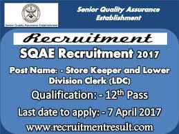 Sqae Recruitment 2017 Latest Storekeeper Ldc Career Notification