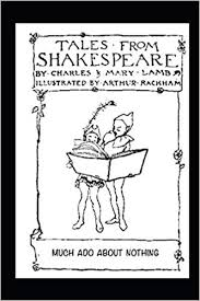 Much Ado About Nothing Tales From Shakespeare Charles Mary Lamb
