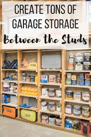 between the studs shelves with text overlay reading create tons of garage storage between the