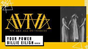 AViVA - YOUR POWER BILLIE EILISH Cover - YouTube