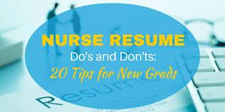 Nurse Resume Do S And Don Ts 20 Tips For New Grads Nursebuff