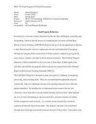 A reflection paper is a systematic piece of academic writing, that includes student's thoughts, something like a book, motion picture, person, event, and many more. Final Program Reflection Paper