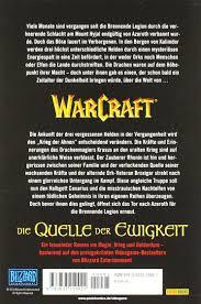 Warcraft 04 Der Krieg Der Ahnen 1 Die Quelle Der Ewigkeit Richard