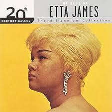 20th Century Masters: The Best Of <b>Etta James</b> (Millennium Collection)