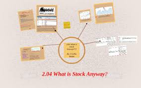2 04 What Is Stock Anyway Investing Basics Chart 2 04 What Is Stock Anyway By Cecilia Souza On Prezi
