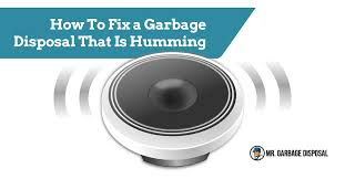 how to fix a garbage disposal that is humming 2018 mr garbage disposal