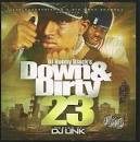Down and Dirty, Vol. 23