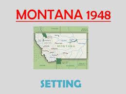 ppt montana powerpoint presentation id  montana 1948