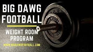 big dawg football weight room program offseason workout for defensive line linebackers