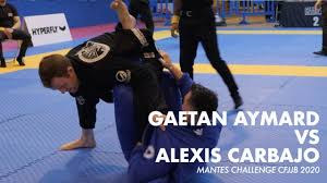 Gaetan Aymard vs Alexis Carbajo   MANTES CHALLENGE CFJJ 2020 - YouTube