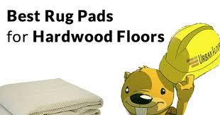 chuck talk the best rug pads for hardwood floors