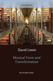 musical form and transformation analytic essays by david lewin