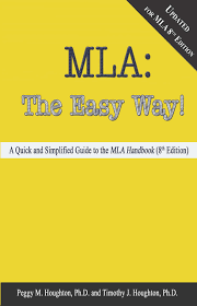 Mla The Easy Way Updated For The 8th Edition Peggy M Houghton