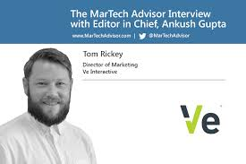 Ve Interactive Interview With Tom Rickey Director Of Marketing At Ve Interactive