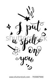 Spell Quote Simple Put Spell On You Romantic Quote Stock Vector 48 Shutterstock