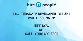 ETL Teradata Developer Resume White Plains NY Hire IT People Inspiration Teradata Etl Developer Resume