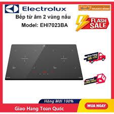 Bếp Điện Từ âm 2 vùng nấu ELECTROLUX EHI7023BA chính hãng 13,311,080đ