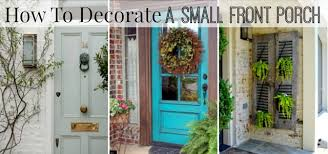 front door decorating ideasHow To Decorate A Small Front Porch  Worthing Court