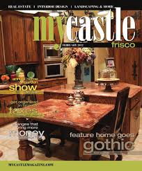 Interior Designers Frisco Tx Mycastle Magazine Frisco Tx By Minnesota Sun Newspapers