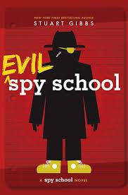 evil spy by stuart gibbs