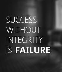 Quotes About Integrity Custom Success Without Integrity Is Faliure Picture Quotes