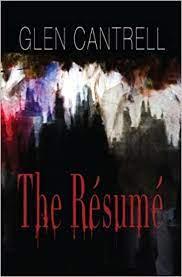 The Resume: Glen Cantrell: 9781589828285: Amazon.com: Books