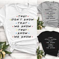 Friends T Shirt Friends Show Quotes Sitcom Tee Funny Tumblr Tops
