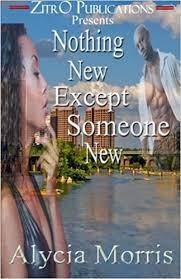 Amazon.fr - Nothing New Except Someone New - Morris, Alycia - Livres