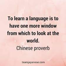 33 Inspirational Quotes About Language Learning - Team Japanese
