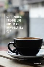 Quotes About Coffee And Friendship Simple 48 Coffee Quotes Funny Coffee Quotes That Will Brighten Your Mood