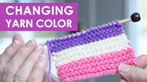 HOW TO CHANGE YARN <b>COLORS</b> WHEN KNITTING - YouTube