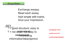 lesson supporting paragraphs today s class a group work  group work exchange essays add simple edit marks