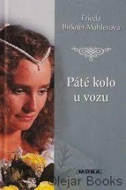 Fotogaléria: Mahlerová-Birkner, Frieda: Páté kolo... - Bazar.sk
