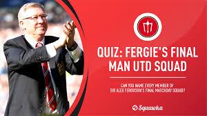 Quiz: Sir Alex Ferguson's final game: West Brom 5-5 Man Utd