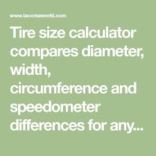 Tire Size Calculator Compares Diameter Width Circumference
