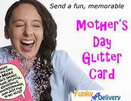 Every mum is different but each is precious to us in our own way. Mother S Day Glitter Bomb Card Custom Mother S Day Card Funky Delivery