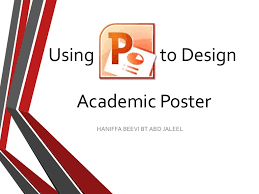 Create A Poster In Powerpoint Using Powerpoint To Design Academic Poster