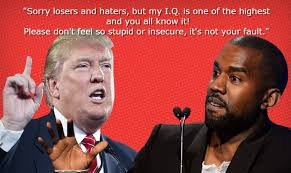 Stupid Trump Quotes Interesting Donald Trump Quotes Vs Kanye West Quotes