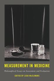 measurement in medicine philosophical essays on assessment and  philosophical essays on assessment and evaluation